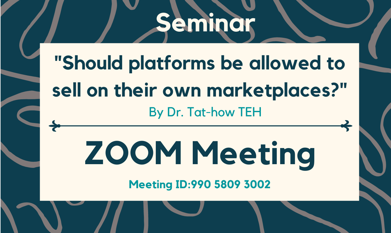 Seminar-on-Should-platforms-be-allowed-to-sell-on-their-own-