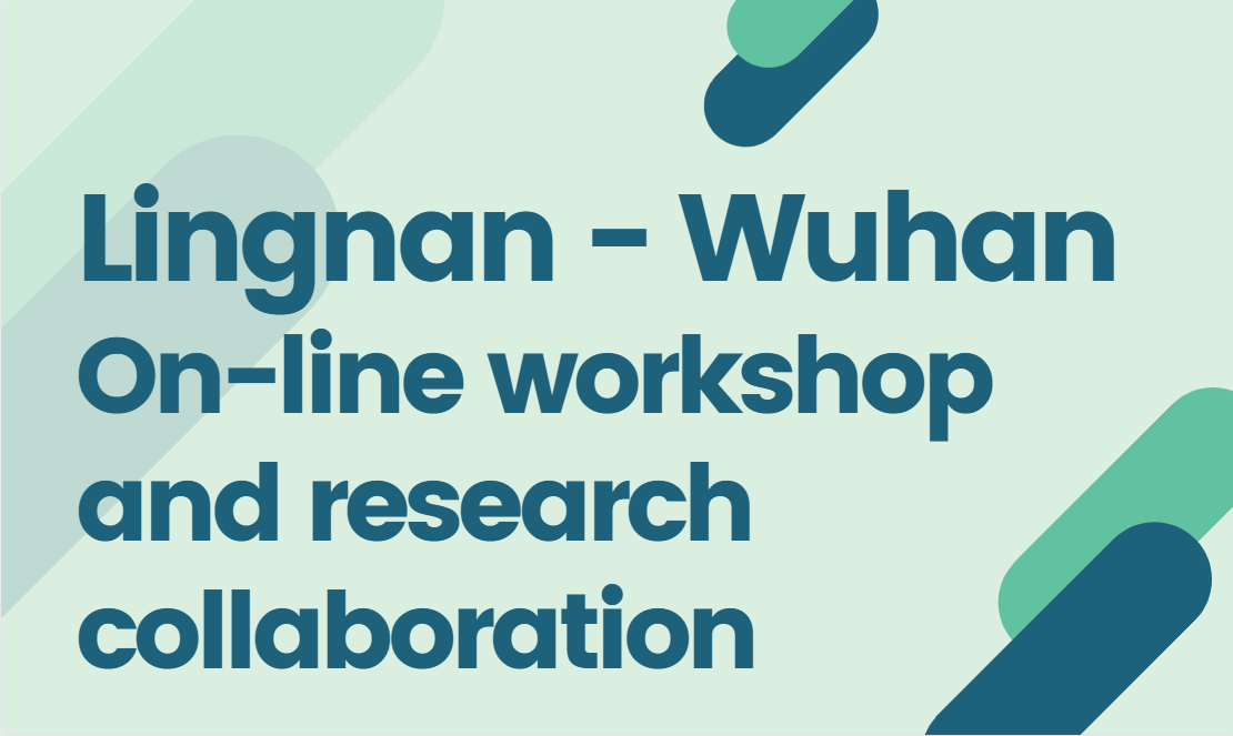 Lingnan-Wuhan-On-line-workshop-and-research-collaboration