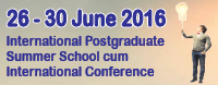 International Postgraduate Summer School cum International Conference