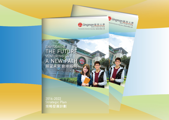 New Strategic Plan to steer Lingnan to the next level of excellence