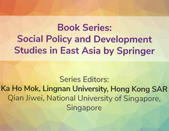 Social Policy and Development Studies in East Asia