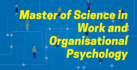 Master of Science in Work and Organisational Psychology