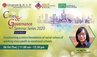 Have all aspects of human relationships been monetised? Hear how young working-class Chinese have developed an alternative form of agency in the 2nd Cities & Governance webinar on 6 Oct by Prof Ngai Pun, Professor of Sociology, HKU