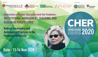 The pandemic forced universities to act fast. Hear Prof Susan Robertson from Cambridge University explain how the socio-temporal dynamics of institutions have been ruptured at CHER Hong Kong on 13-14 Nov