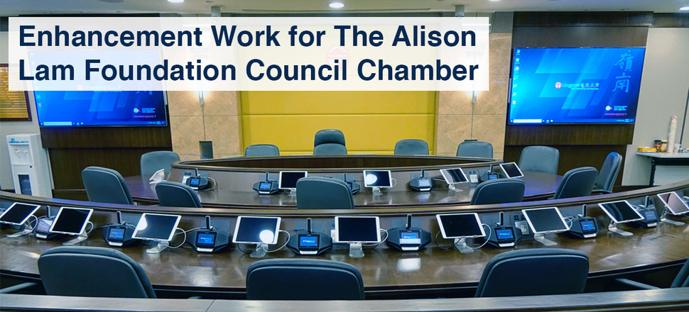 Enhancement Work for The Alison Lam Foundation Council Chamber