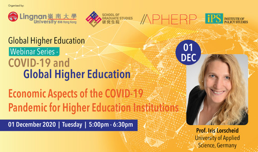 What are the economic aspects of the pandemic for higher education institutions? Find out from Prof Iris Lorscheid, from the University of Applied Sciences Europe in Germany, at the Global Higher Education Webinar Series on 1 Dec 2020
