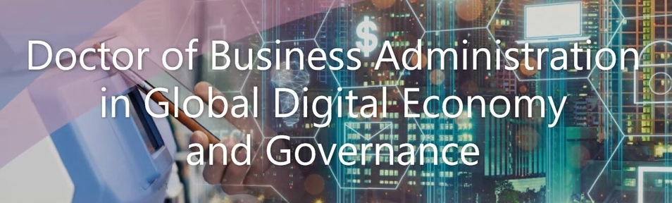 Doctor of Business Administration in Global Digital Economy and Governance