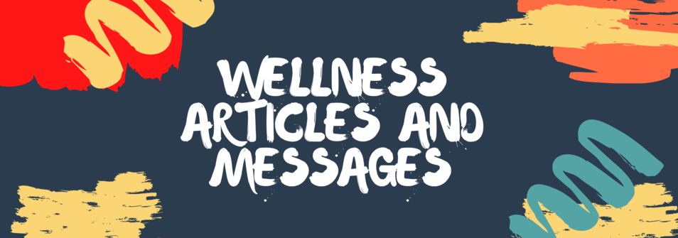 Wellness Articles and Messages